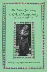The Selected Journals of L.M. Montgomery, Volume 4: 1929–1935