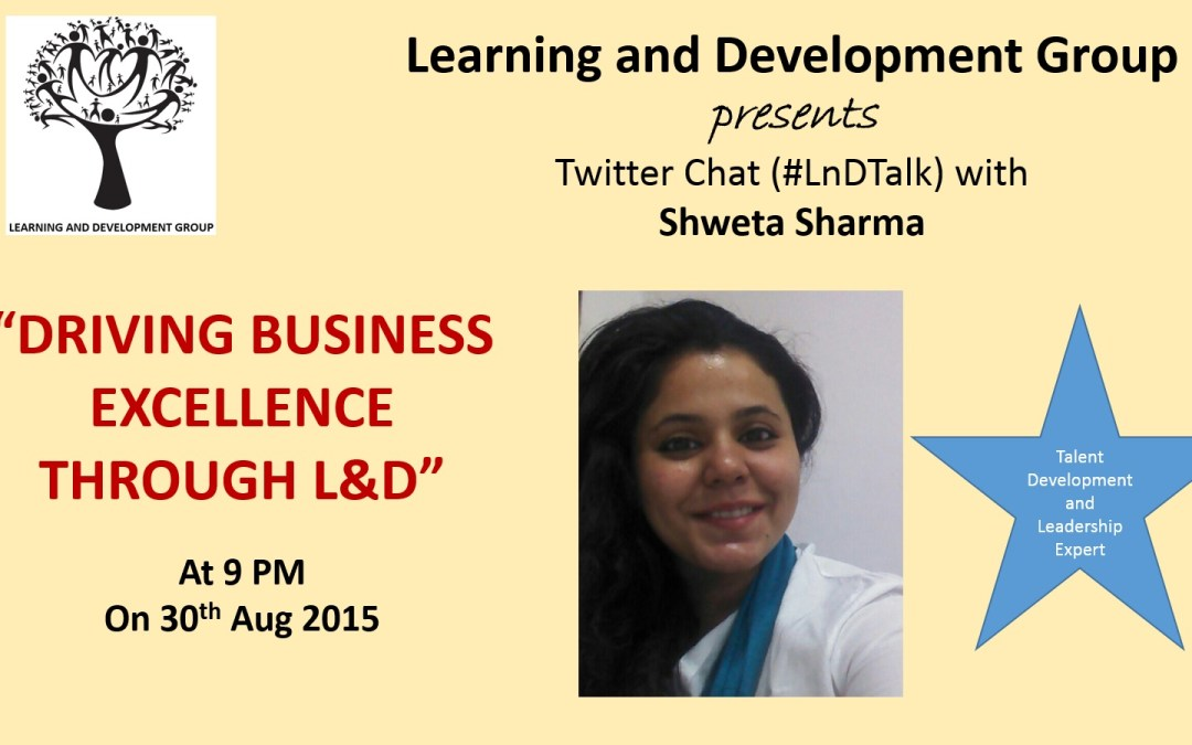 Twitter Chat: Driving Business Excellence through L&D
