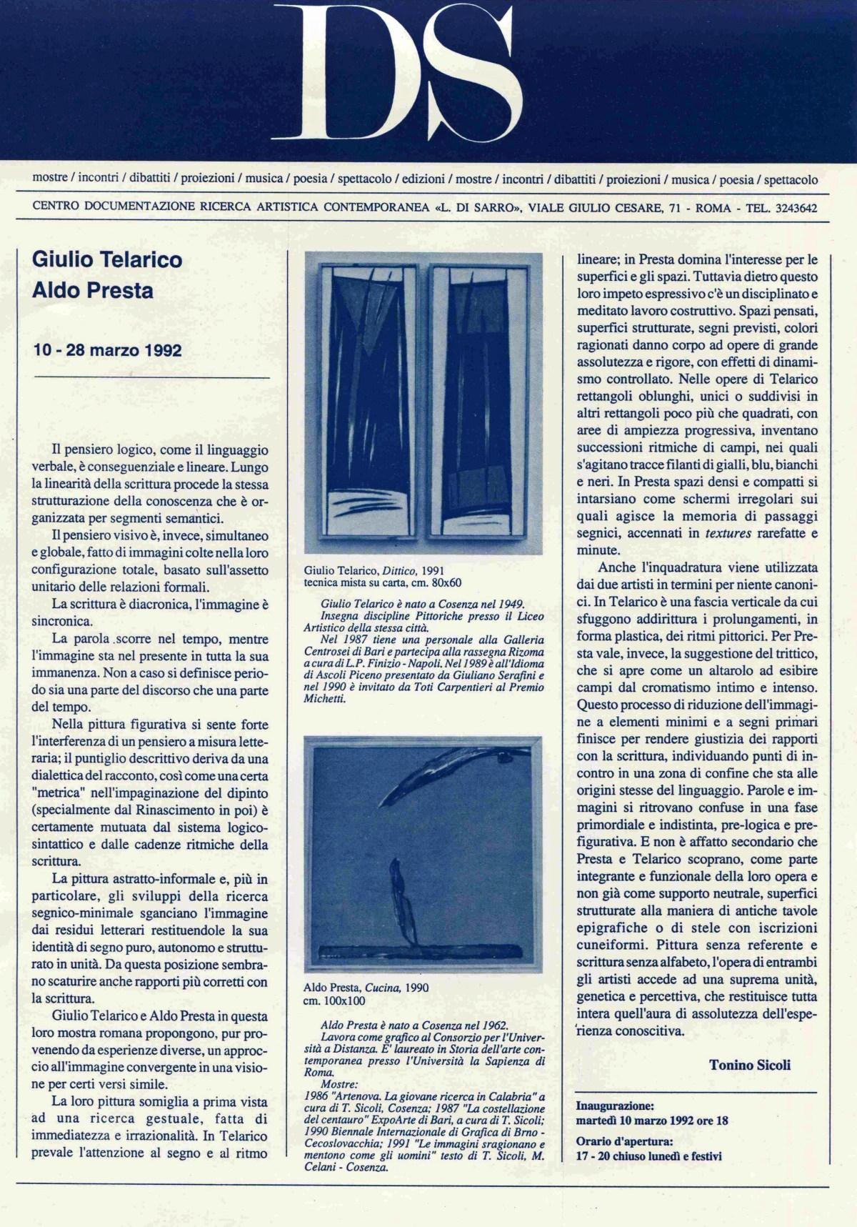 Giulio Talarico, Aldo Presta  10 - 28 marzo 1992