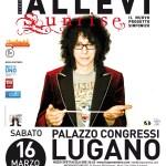Allevi Lugano il 16 marzo 2013