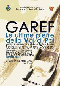 GAREF, le ultime pietre della Val di Pai