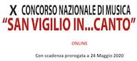 """X Concorso Nazionale di Musica """"San Vigilio In...Canto"""" (online)"""