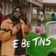 Dremo E Be Tins Video