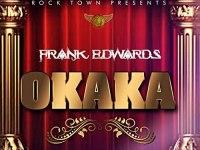 Okaka (feat. Victor Ike) by Frank Edwards on Amazon Music - Amazon.com