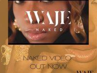Waje Naked