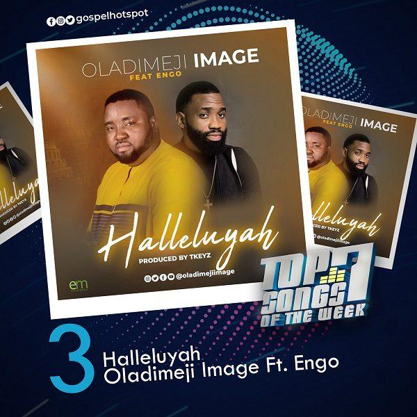 Halleluyah – Oladimeji Image Ft. Engo