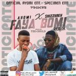Ayomi-Fayabomi Remix Feat. Shizzyrex
