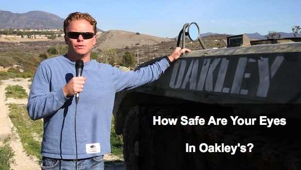 Are Your Eyes Safe with Oakley Glasses?