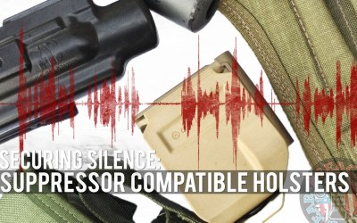 Securing Silence: Suppressor Compatible Holsters