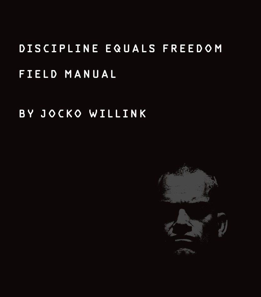 """New York Times Bestselling Author Jocko Willink's """"Discipline Equals Freedom"""""""