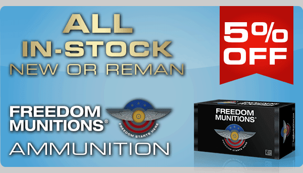Freedom Munitions Labor Day Ammo Sale Starts Now!