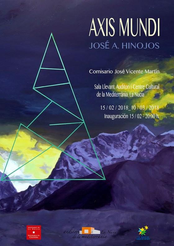 """Cartel """"Axis Mundi"""" José A. Hinojos"""