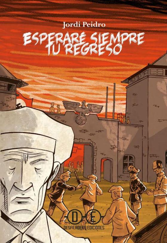 """Portada """"Esperaré siempre tu regreso"""" Jordi Peidro"""