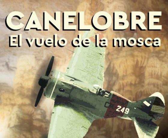 """Segmento del cartel de """"Canalaobre: El Vuelo de la Mosca"""""""