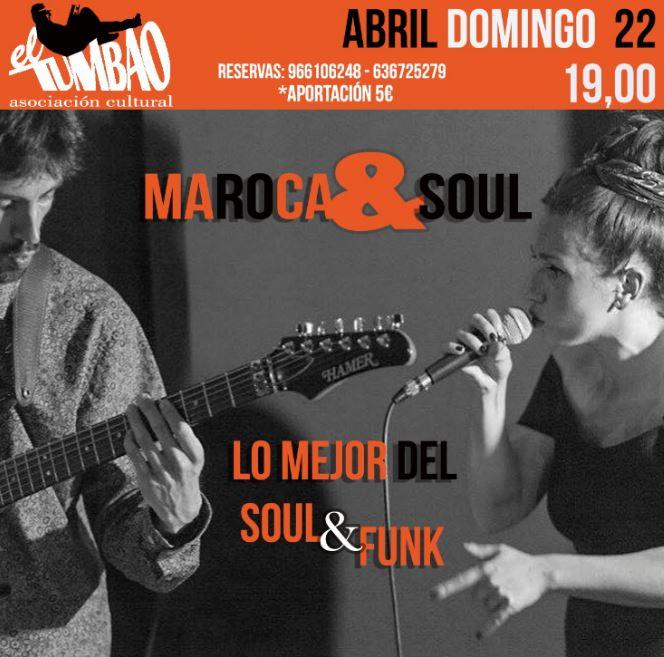 Concierto Maroca & Soul El Taller Tumbao Alicante
