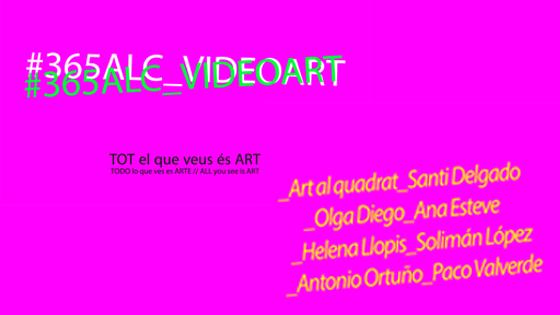 """Cartel """"365 AlC_videoart"""""""