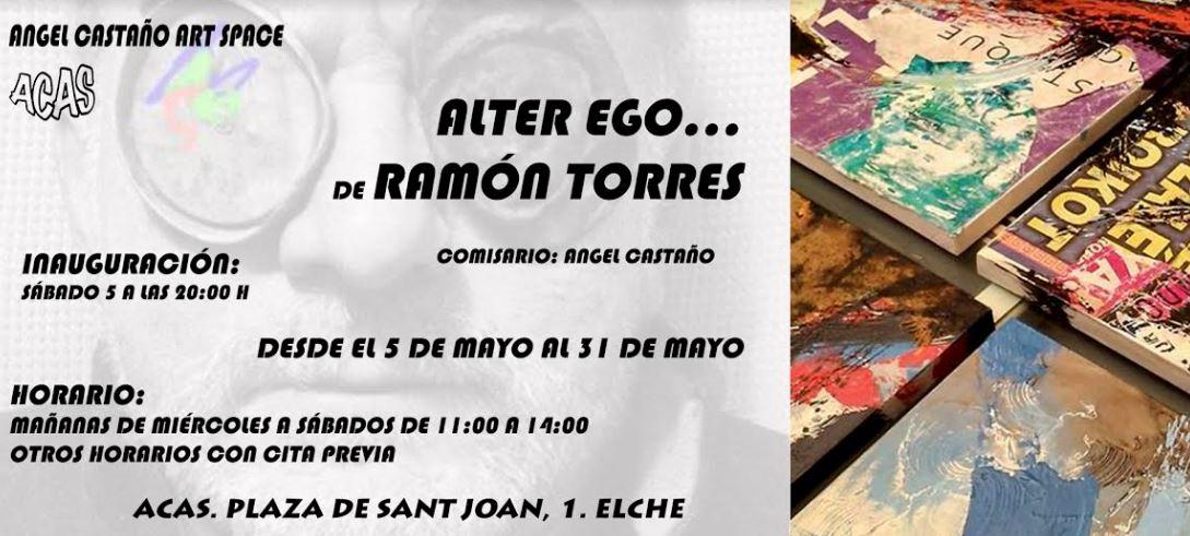 Exposición Alter Ego Ramón Torres - ACAS Elche