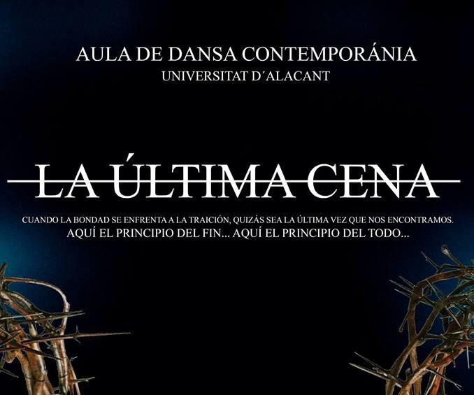 La última Cena Danza Contemporánea Universidad de Alicante