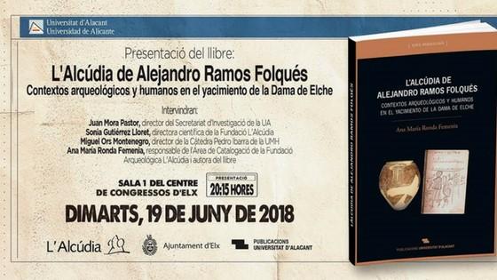 El llibre «L'Alcúdia d'Alejandro Ramos Folqués» es va presentar en el Centre de Congressos d'Elx