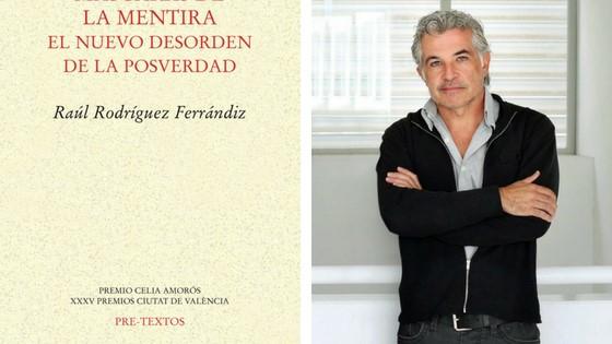 La mentida i els seus parents, en el llibre «Máscaras de la mentira» de Raúl Rodríguez, es presenta hui en la Seu Ciutat d'Alacant de la UA