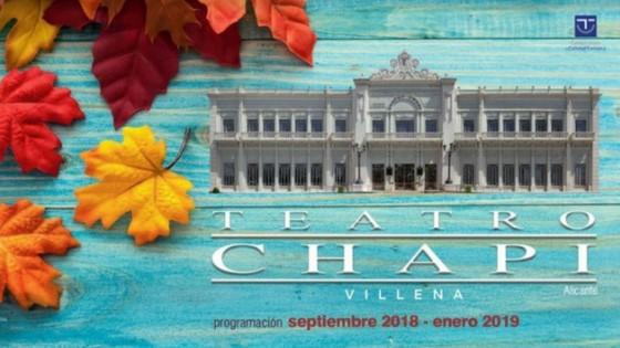 La programació de tardor del Teatre Chapí de Villena, una oferta cultural per a tot tipus de públic