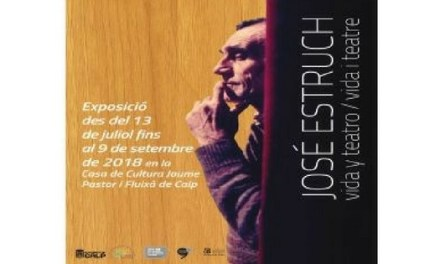 La Casa de Cultura de Calp acull l'exposició itinerant de l'Institut Gil-Albert sobre la figura del dramaturg José Estruch