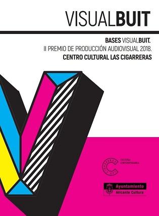 La regidoria de Cultura obri el termini d'inscripció de «Visual Buit». II Premi de Producció Audiovisual 2018
