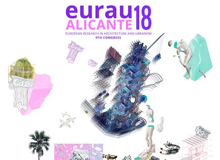 Casa Mediterráneo, Benidorm, Tabarca y el campus de la Universidad de Alicante acogen EURAU18, el Congreso Internacional de Arquitectura de la UA