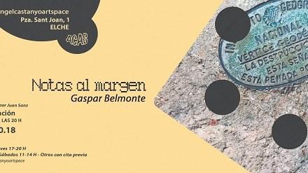 "L'Exposició ""Notas al margen"" de Gaspar Belmonte s'inaugura aquest dissabte en Angel Castaño Art Space"