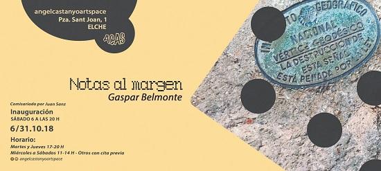 La Exposición «Notas al margen» de Gaspar Belmonte se inaugura este sábado en Ángel Castaño Art Space