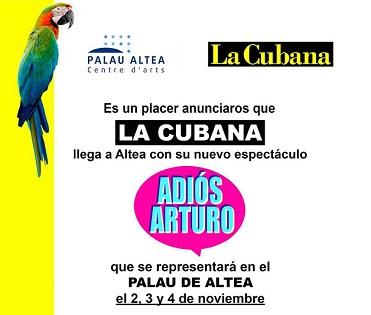 """La Companyia LA CUBANA arriba a Altea amb """"Adiós Arturo"""""""