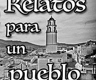 """""""Relatos para un pueblo"""": una antología de relatos escrita por autores monoveros"""