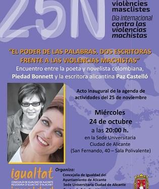 Las escritoras Piedad Bonnett y Paz Castelló se encuentran en la Sede Ciudad de Alicante para hablar de literatura y violencias machistas