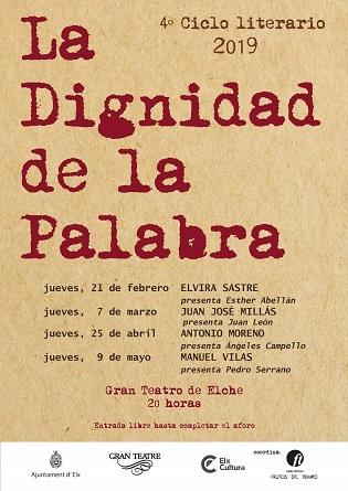 """Elvira Sastre, Juan José Millás, Antonio Moreno i Manuel Vilas, en el 4t cicle literari """"La dignidad de la palabra"""" a Elx"""