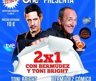 2 x 1 Toni Bright Y Bermúdez en Sala THE ONE de San Vicente