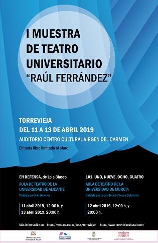 Torrevieja acoge la primera muestra de teatro universitario «Raúl Ferrández»