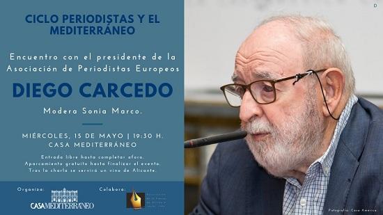 El veterano periodista Diego Carcedo repasa su trayectoria en Casa Mediterráneo