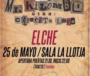 Mr. Kilombo en concert a La Llotja d'Elx amb la seua gira Cabecita Loca