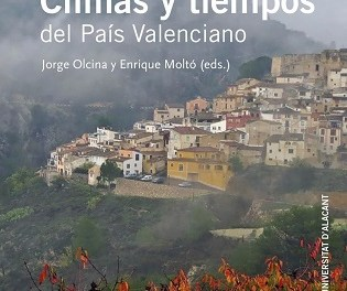 La publicación de la Universitat d'Alacant «Climas y tiempos del País Valenciano» se presenta hoy en la Sede Ciudad de Alicante
