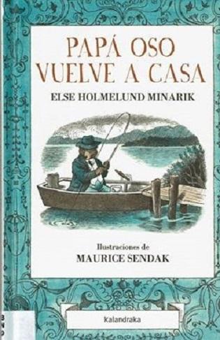 Ilustraciones de Maurice Sendak para PAPÁ OSITO VUELVE A CASA de Else Holmelund