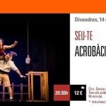 SEU-TE!: Circo y acrobacias este viernes en el Teatre Arniches de Alicante