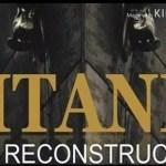 El Ayuntamiento de Alicante y la Fundación Titanic sortean dos entradas dobles al mes para visitar la exposición «Titanic. The reconstruction»
