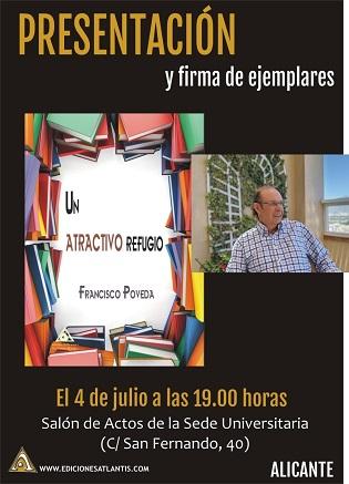Francisco Poveda presentó su libro «Un atractivo refugio» en la Sede Ciudad de Alicante