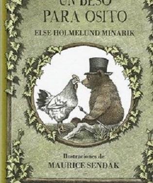 """""""Un beso para osito"""" (A Kiss for Little Bear) ilustrado por Maurice Sendak"""