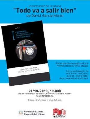David García, graduado en Criminología por la UA, presenta su novela «Todo va a salir bien» en la Sede Ciudad de Alicante