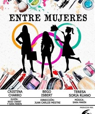 """Aquest dissabte arranca al Campello la setmana contra la violència de gènere amb l'obra teatral """"Entre mujeres"""""""