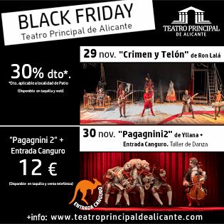 El Teatro Principal de Alicante se apunta al Black Friday con descuentos para la diversión