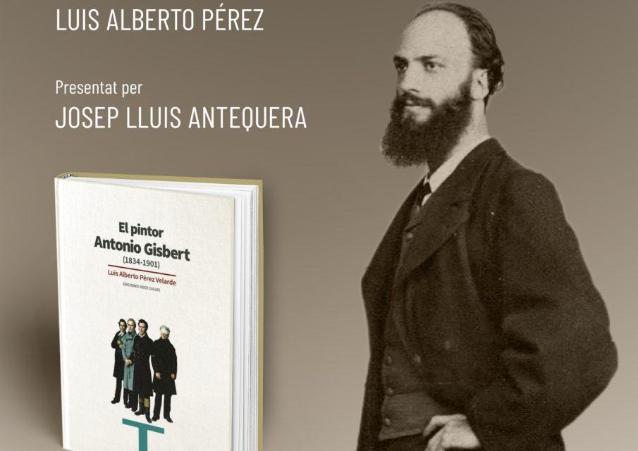 Alcoi acull la presentació d'una nova biografia del pintor Antonio Gisbert