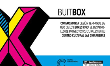 BUITBOX. Convocatoria para la cesión temporal de uso de Boxes para el desarrollo de proyectos culturales en Las Cigarreras