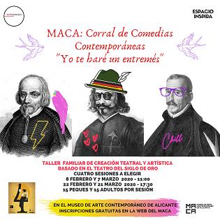 El MACA presenta el taller «Corral de Comèdies Contemporànies-Jo et faré un entremés, dins del FICTA 2020»
